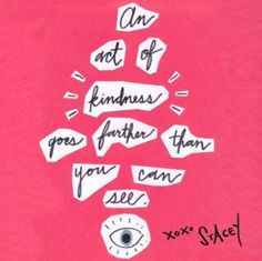 A reminder to always be kind!