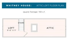 Whitney House Loft floor plan.