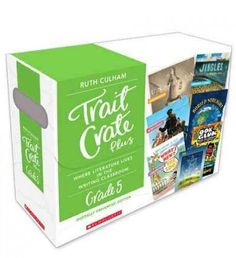 Traits Crate Plus, Digital Enhanced Edition Grade 5: Teaching Informational, Narrative, and Opinion Writing With Mentor Texts, White