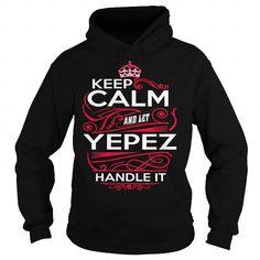 YEPEZ, YEPEZYear, YEPEZBirthday, YEPEZHoodie, YEPEZName, YEPEZHoodies