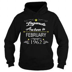 Cool February 1962 THE BIRTH OF LEGENDS ,February 1962 BORN BIRTHDAY SHIRTS,February 1962  TSHIRT MEN AND FAMILY, i love wife, love legends February 1962, February 1962 love, February 1962-tshirts T shirts