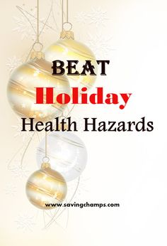Beat holiday health hazards; weight loss; health; mental health