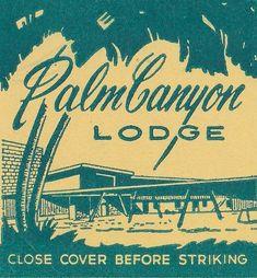 vintage matchbox, Palm Canyon Lodge