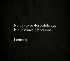 Art Quotes, Love Quotes, Inspirational Quotes, Quotes Amor, Frases Love, Quotes En Espanol, Love Phrases, More Than Words, Spanish Quotes
