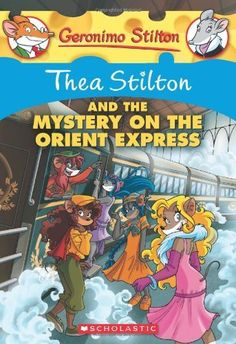 Thea Stilton and the Mystery on the Orient Express: A Geronimo Stilton Adventure by Thea Stilton. $7.99. Publication: December 1, 2012. Reading level: Ages 7 and up. Publisher: Scholastic Paperbacks; Reprint edition (December 1, 2012). Series - Thea Stilton