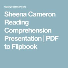 Sheena Cameron Reading Comprehension Presentation   PDF to Flipbook Comprehension Strategies, Reading Strategies, Reading Activities, Guided Reading, Reading Comprehension, Activities For Kids, Literacy Circles, Readers Workshop, Classroom Management
