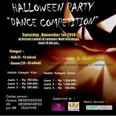 "Halloween Party ""Dance Competition"" Sabtu, 1 November 2014 At Atrium Lnatai LG Lenmarc Mall Surabaya 15.00 – Selesai  http://eventsurabaya.net/halloween-party-dance-competition/"