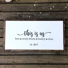 """Personalize this stylish farmhouse sign, featuring the phrase """"this is us"""", family member names and year established. You also may choose to forgo . Woodworking Outdoor Furniture, Diy Furniture Plans, Easy Woodworking Projects, Diy Wood Projects, Cabin Furniture, Western Furniture, Furniture Logo, Ikea Furniture, Woodworking Shop"""