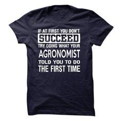 Agronomist T-Shirts, Hoodies. SHOPPING NOW ==► https://www.sunfrog.com/LifeStyle/Agronomist-T-Shirt-50101734-Guys.html?id=41382
