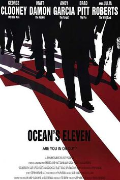 Ocean's Eleven (2001) Less than 24 hours into his parole, charismatic thief Danny Ocean is already rolling out his next plan: In one night, Danny's hand-picked crew of specialists will attempt to steal more than $150 million from three Las Vegas casinos. George Clooney, Brad Pitt, Julia Roberts...5a