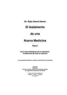 """Testamento de una Nueva Medicina TOMO I Esta versión en idioma castellano es una traducción no editada del libro: """"Vermachtnis einer Neuen Medizin"""" escrito por el Dr. Ryke Geerd Hamer"""
