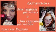 Libri per Passione: Una ragione per amare e Una ragione per restare di Rebecca Donovan: giveaway in love!