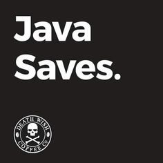 Jesus saves my soul, but Java saves my sanity!!