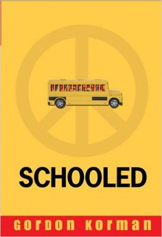 Schooled: Gordon Korman: 9781423105169: AmazonSmile: Books Perspective text suggested by @HSeslteacher