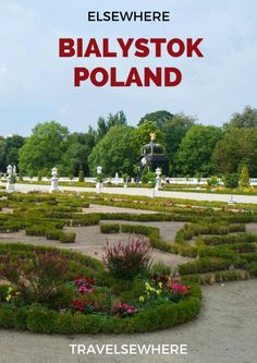 Elsewhere: The Cultured City of Bialystok in Eastern Poland, via @travelsewhere