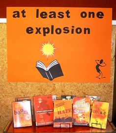 Library Displays - books for people who like EXPLOSIONS. Reluctant pre-teen readers or adults!