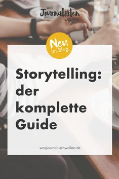 Business storytelling: what you can learn from journalists - tips for press work What journalists want - Those who use exciting stories are captivating. However, many people make big mistakes in storytell -