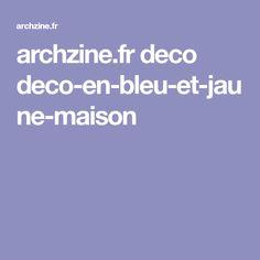 archzine.fr deco deco-en-bleu-et-jaune-maison