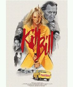 KILL BILL -Director: Quentin Tarantino