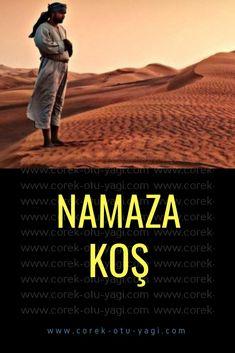 Namaza Koş!   www.corek-otu-yagi.com