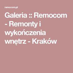 Galeria :: Remocom - Remonty i wykończenia wnętrz - Kraków