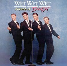 Popped In Souled Out album by Wet Wet Wet