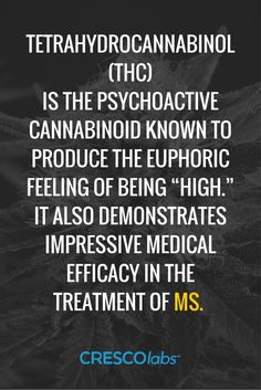 """#reliefhasarrived Tetrahydrocannabinol (THC) is the psychoactive cannabinoid known to produce the euphoric feeling of being """"high."""" It also demonstrates impressive medical efficacy in the treatment of MS. (medical cannabis, marijuana)"""
