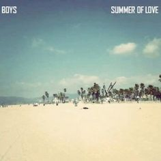 "Boys Photo 300x300  BOYS – ""Summer of Love"" A daydream celebration [Alternative Pop Post punk]   SoundCloud music reviews"