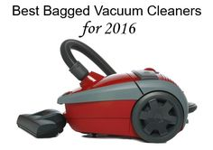 Are you a bagged vacuum fan? Vacuum Cleaner Advisor has released their list of 2016's best bagged vacuums. The list contains both upright and canister vacuums and includes machines from Miele, SEBO, Oreck, Hoover, Bissell and Panasonic. Prices range from $50 to almost $1000.