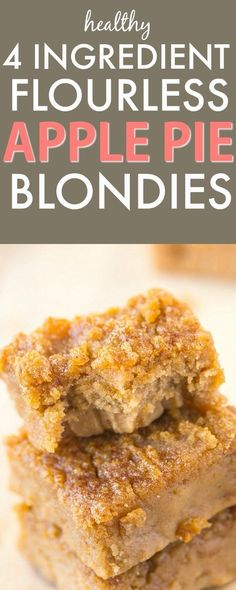 Healthy Four Ingredient Flourless Apple Pie Blondies recipe- A quick, easy and d. - Healthy Four Ingredient Flourless Apple Pie Blondies recipe- A quick, easy and delicious recipe wit - Healthy Apple Desserts, Apple Dessert Recipes, Healthy Sweets, Healthy Baking, Lemon Desserts, Paleo Apple Recipes, Paleo Apple Pie, Blueberry Recipes, Healthy Recipes