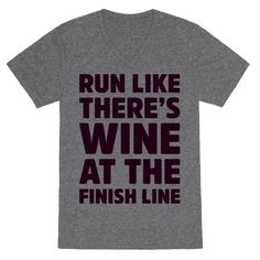 Wine is the greatest motivation for any difficult task. Wine works especially well to motivate wine lovers to run like they're expecting a glass at the end of the race! This wine and fitness mashup design makes a great gift for wine lovers, and runners! | HUMAN