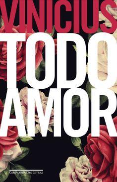 TODO AMOR - - Grupo Companhia das Letras