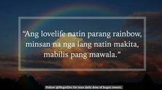 Tagalog Qoutes, Pinoy Quotes, Hugot Quotes, Sad Love Quotes, Jokes Quotes, Love You, Culture, Feelings, Phone