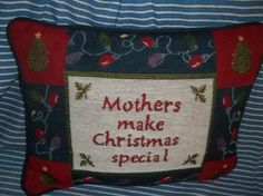 vintage embroidered Mothers Make Christmas special pillow
