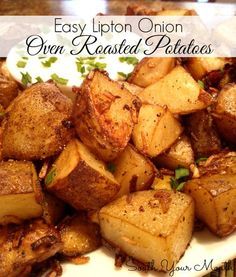 Easy Lipton Onion Roasted Potatoes (These are a classic for a reason: they're SO easy and SO good!)