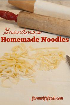 Grandmas Homemade Noodles from Farmwife Feeds -egg noodles Easy Homemade Recipes, Amish Recipes, Crockpot Recipes, Cooking Recipes, Cleaning Recipes, Cooking Time, Bread Recipes, Yummy Recipes, Amigurumi