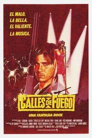 Netflix Ver Calles De Fuego Pelicula Completa En Espanol Online Q Peliculas Playbill Movie Posters Movies