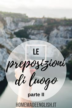 Preposizioni di luogo English Lessons, Learn English, English Language, Writing, School, Homemade, London, Learning English, English People