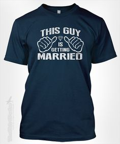 This Guy is Getting Married - vintage gift idea for groom bachelor party just got engaged proposal fiance ring icon tee shirt t-shirt tshirt on Etsy, $14.95