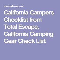 California Campers Checklist from Total Escape, California Camping Gear Check List