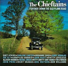 Chieftains and John Hiatt - Jordan is a hard road to travel (Further down the Old Plank Road - RCA Victor IE/2003)