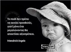 δικαίωμα! Greek Quotes, Life Is Good, Health Tips, Clever, Words, Babys, Prince, Posters, Babies
