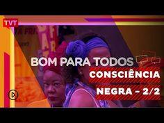 Consciência Negros - YouTube