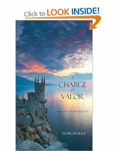 A Charge of Valor (Sorcerer's Ring): Amazon.co.uk: Morgan Rice: Books
