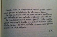 Rayuela, Julio Cortazar. De me frases favoritas del mundo!