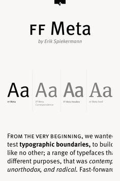 FF Meta, a sans serif font family created by German type designer Erik Spiekermann of FontFont.