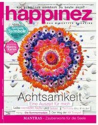 """Happinez Magazin 7/2016 """"Achtsamkeit"""""""