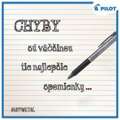 A čo si myslíte vy? #happywriting #pilotpen #memories #mistakes