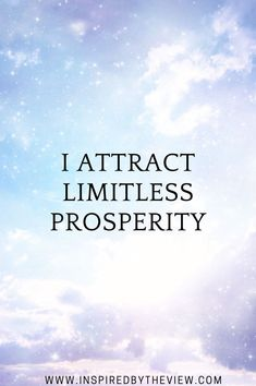 I attract limitless prosperity. next level empowerment empowered women strong strength positivity growth self love goals success mindset think good things happy joy achievement quote mantra affirmation inspirational motivational fearless Prosperity Affirmations, Positive Affirmations Quotes, Affirmation Quotes, Positive Quotes, Law Of Attraction Affirmations, Law Of Attraction Quotes, Robert Kiyosaki, Quotes Dream, I Am Quotes