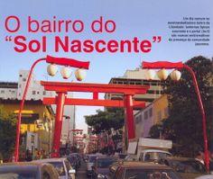 Bairro da Liberdade em São Paulo. Um pedaço do Japão no Brasil.